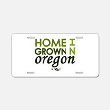 'Home Grown In Oregon' Aluminum License Plate