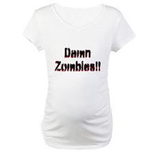 Damn Zombies! Shirt