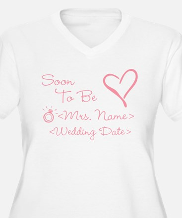 Customize Soon To Be Mrs. (Name) T-Shirt