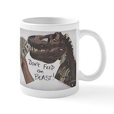 Don't Feed the Beast! Mug