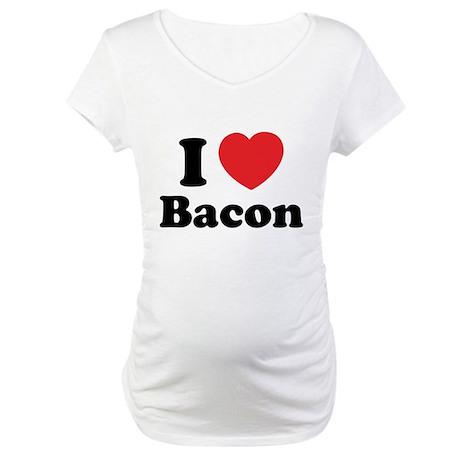 I love bacon Maternity T-Shirt