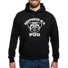 Happiness Is A Pug Hoodie