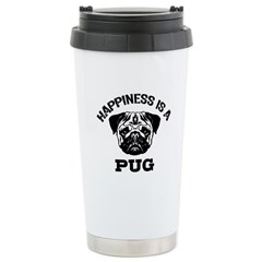 Happiness Is A Pug Stainless Steel Travel Mug