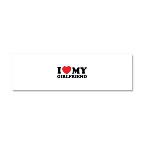 I love my girlfriend Car Magnet 10 x 3