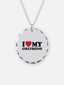 I love my girlfriend Necklace