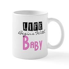 Life Begins With Baby Mug