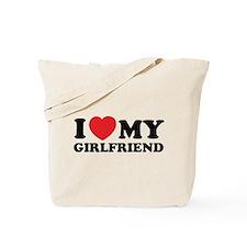 I love my girlfriend Tote Bag