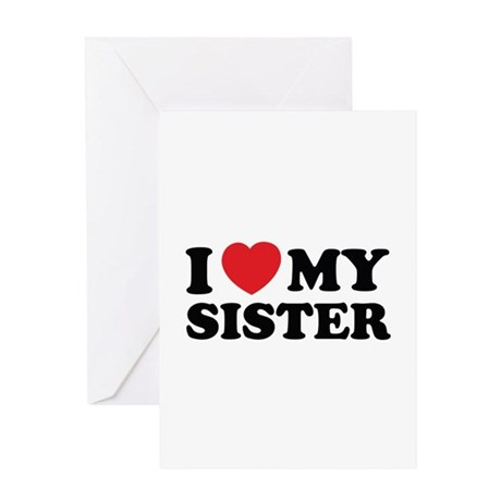 I love my sister Greeting Card by ElinesDesigns