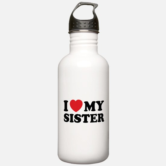 I love my sister Water Bottle