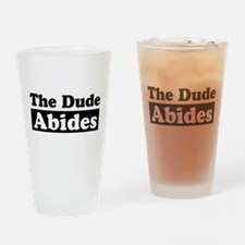 Cute Dude abides Drinking Glass