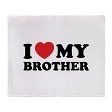 I love my brother Throw Blanket
