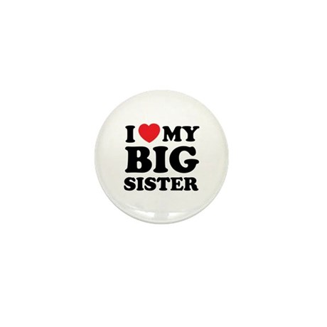 I love my big sister Mini Button (10 pack)