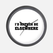 I'd rather be elsewhere Wall Clock