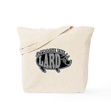 Praise The Lard Tote Bag