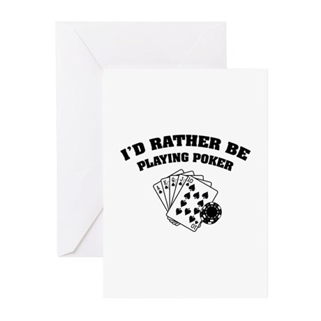 I'd rather be playing poker Greeting Cards (Pk of
