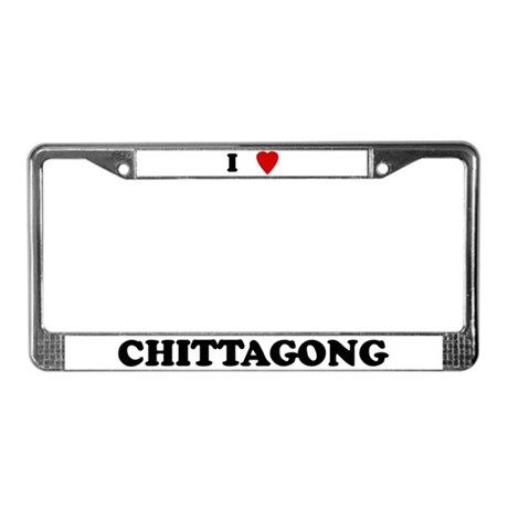 I Love Chittagong License Plate Frame