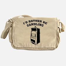 I'd rather be gambling Messenger Bag