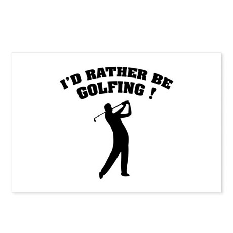 I'd rather be golfing ! Postcards (Package of 8)