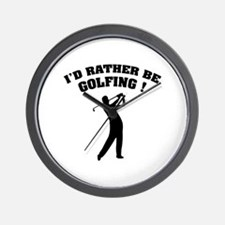 I'd rather be golfing ! Wall Clock