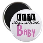 Life Begins With Baby Magnet