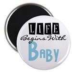 Life Begins With Baby (blue) Magnet