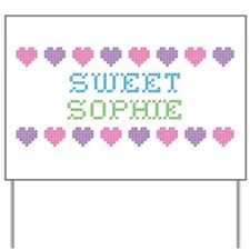 Sweet SOPHIE Yard Sign