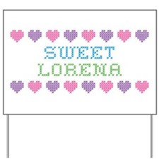 Sweet LORENA Yard Sign