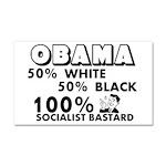 """Obama: 100% Socialist Bastard"" Car Magn"