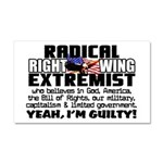 """""""Right Wing Extremist"""" Car Magnet 20 x 1"""