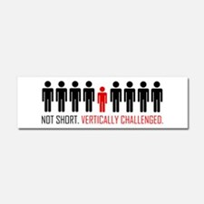 Vertically Challenged Car Magnet 10 x 3