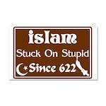 """""""Islam: Stuck On Stupid"""" Car Magnet"""