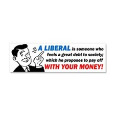 """Liberal: Someone With..."" Car Magnet"