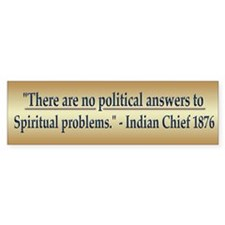 Indian Chief Quote - Bumper Sticker