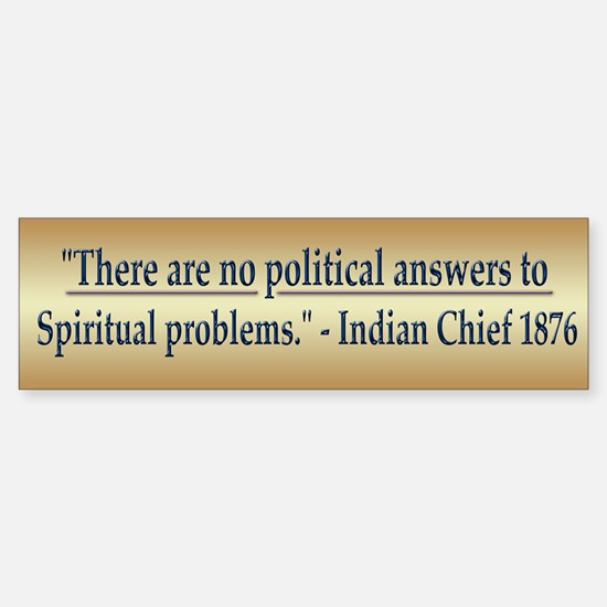 Indian Chief Quote - Sticker (Bumper)