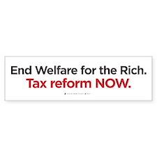 End Welfare for the Rich (bumper sticker)
