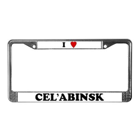 I Love Cel'abinsk License Plate Frame