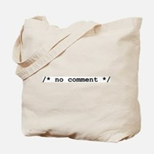 no comment Tote Bag