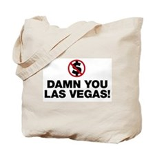 Damn You Las Vegas! Tote Bag