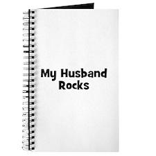 My Husband Rocks Journal