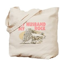 My husband is my rock Tote Bag