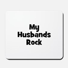 My Husbands Rock Mousepad