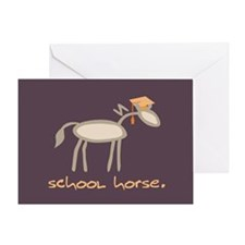 Horse-isms: SCHOOL HORSE - Greeting Card