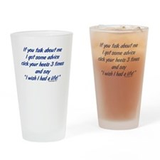 Get a Life Drinking Glass