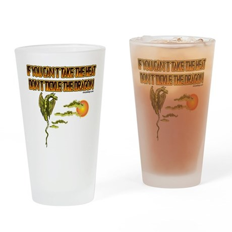 IF YOU CANT TAKE THE HEAT Drinking Glass