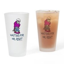 Waiting for Mr.Right Drinking Glass