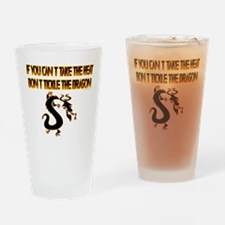 If you can't stand the heat.. Drinking Glass