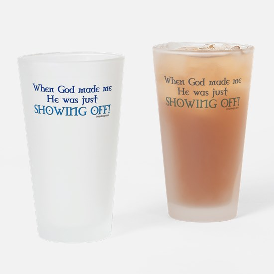 When God Made Me.. Drinking Glass