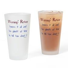 Warning: Retiree.. Drinking Glass
