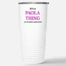 It's a Paola thing, Travel Mug