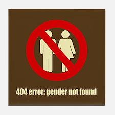 Gender Not Found Tile Coaster